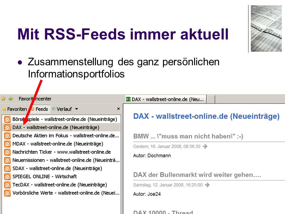 23 Mit RSS-Feeds immer aktuell Zusammenstellung des ganz persönlichen Informationsportfolios