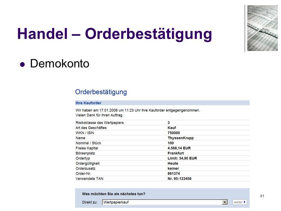 81 Handel – Orderbestätigung Demokonto