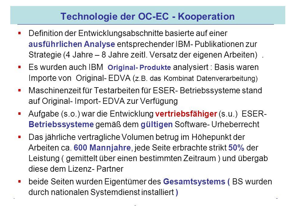 16.05.2008 Dr. Jungnickel 3. IDDR 18 Technologie der OC-EC - Kooperation Definition der Entwicklungsabschnitte basierte auf einer ausführlichen Analys