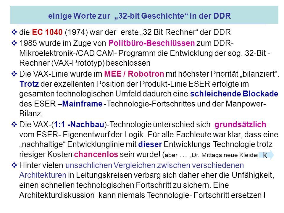 16.05.2008 Dr. Jungnickel 3. IDDR 25 einige Worte zur 32-bit Geschichte in der DDR die EC 1040 (1974) war der erste 32 Bit Rechner der DDR 1985 wurde