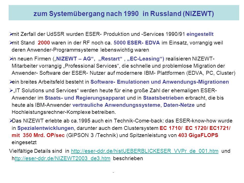 16.05.2008 Dr. Jungnickel 3. IDDR 29 zum Systemübergang nach 1990 in Russland (NIZEWT) mit Zerfall der UdSSR wurden ESER- Produktion und -Services 199