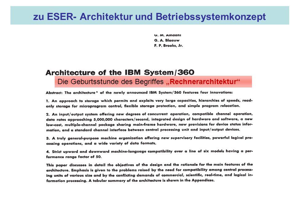 16.05.2008 Dr. Jungnickel 3. IDDR 7 zu ESER- Architektur und Betriebssystemkonzept Gene M. Amdahls Ankündigung der /360- Architektur im IBM JOURNAL OF