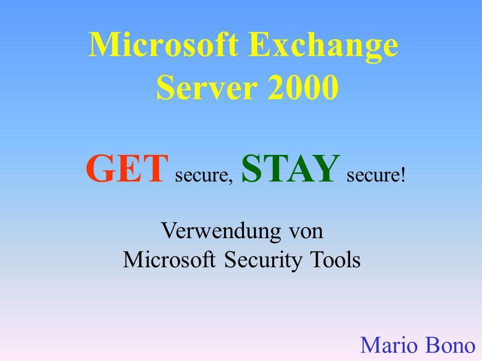 MS Baseline Security Analyzer Überprüfung folgender Produkte/Services Fortsetzung: Exchange und Windows Media Player Office 97, 2000, XP Support für Software Update Services (SUS)http://www.microsoft.com/technet/security/tools/Tools/mbsahome.asp