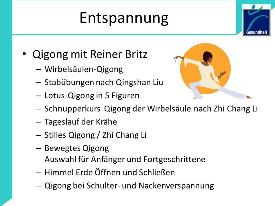 Entspannung Qigong mit Reiner Britz – Wirbelsäulen-Qigong – Stabübungen nach Qingshan Liu – Lotus-Qigong in 5 Figuren – Schnupperkurs Qigong der Wirbe