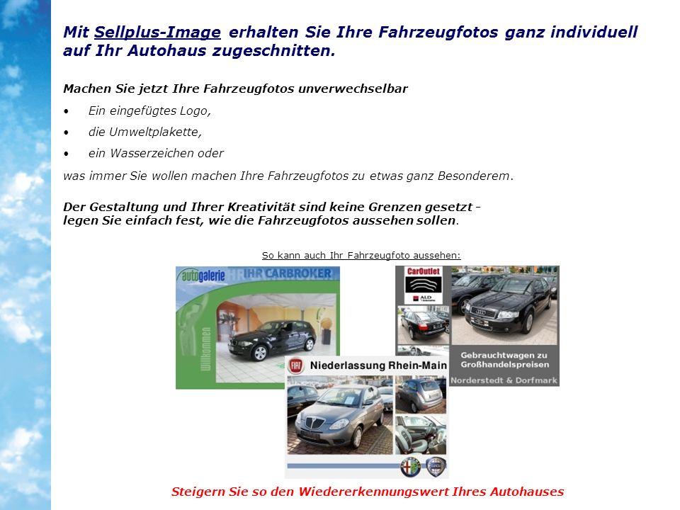 Ein eingefügtes Logo, die Umweltplakette, Mit Sellplus-Image erhalten Sie Ihre Fahrzeugfotos ganz individuell auf Ihr Autohaus zugeschnitten.