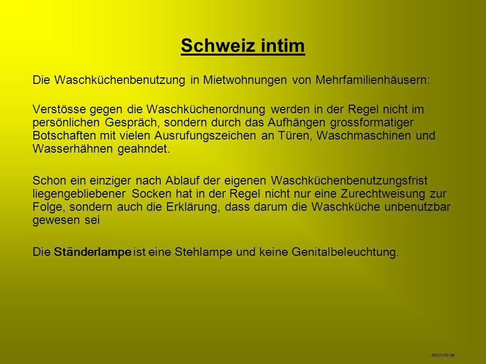 Schweiz intim Die Waschküchenbenutzung in Mietwohnungen von Mehrfamilienhäusern: Verstösse gegen die Waschküchenordnung werden in der Regel nicht im p