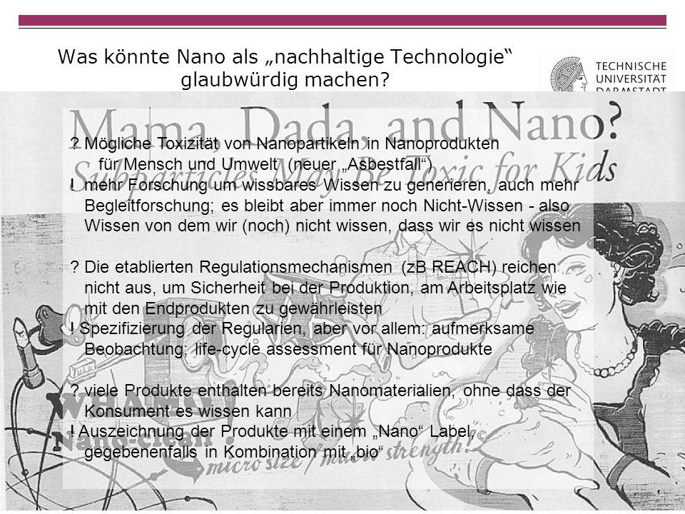 Was könnte Nano als nachhaltige Technologie glaubwürdig machen.