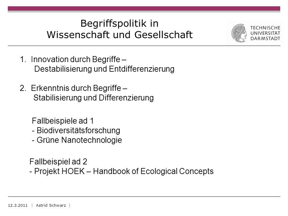Begriffspolitik in Wissenschaft und Gesellschaft 1.