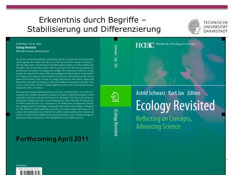 Erkenntnis durch Begriffe – Stabilisierung und Differenzierung 12.3.2011 | Astrid Schwarz | Forthcoming April 2011