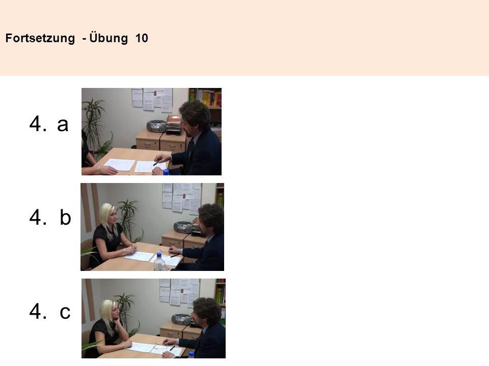 Fortsetzung - Übung 10 4.a 4. b 4. c