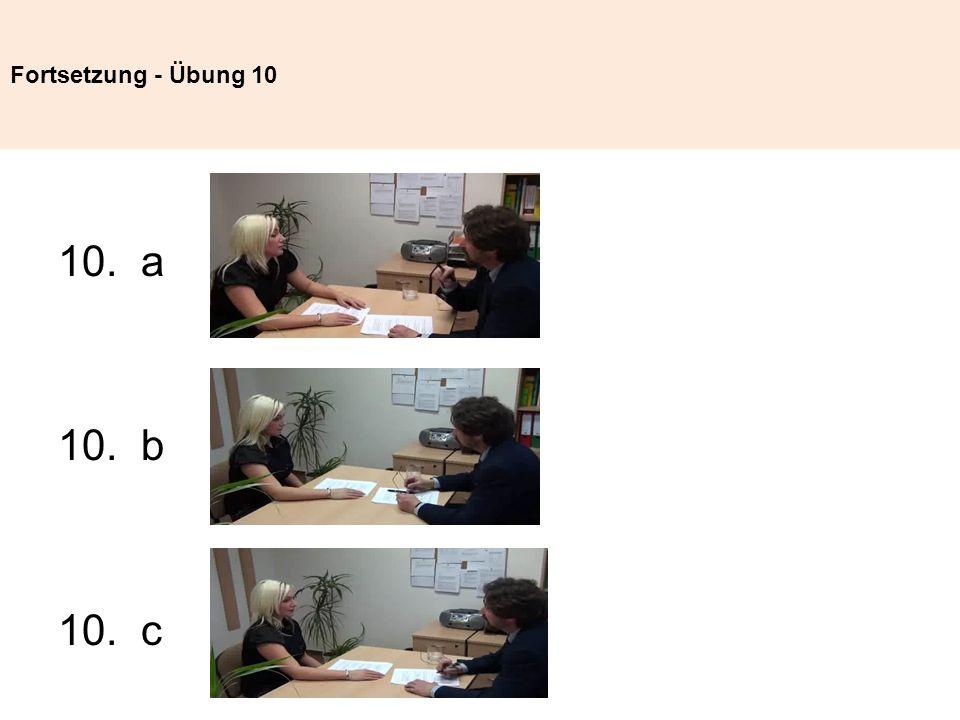 Fortsetzung - Übung 10 10. a 10. b 10. c