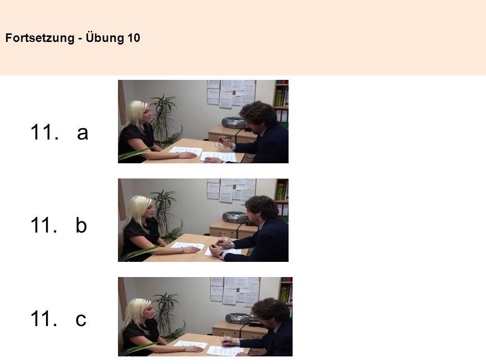 Fortsetzung - Übung 10 11. a 11. b 11. c