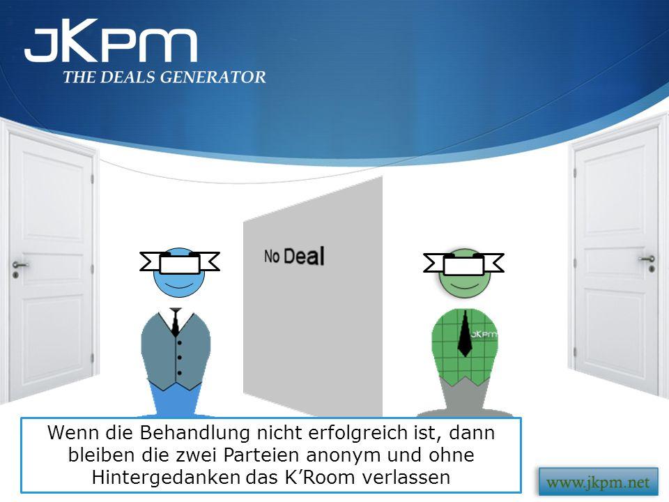 « Deal !» H.Biz und H. Kash haben verlangt die Anonymität auf dem K Room aufzuheben.