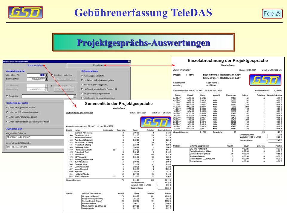 Projektgesprächs-Auswertungen Gebührenerfassung TeleDAS Folie 29
