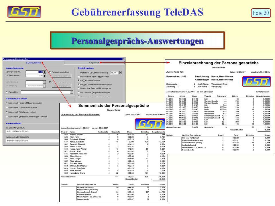 Personalgesprächs-Auswertungen Gebührenerfassung TeleDAS Folie 30