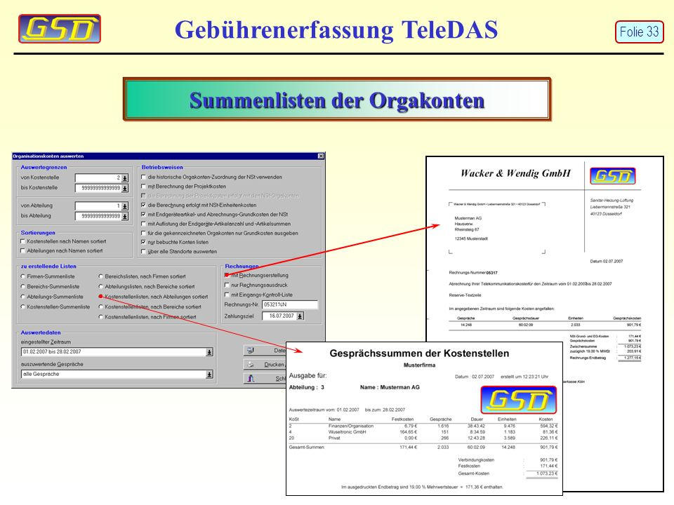 Summenlisten der Orgakonten Gebührenerfassung TeleDAS Folie 33