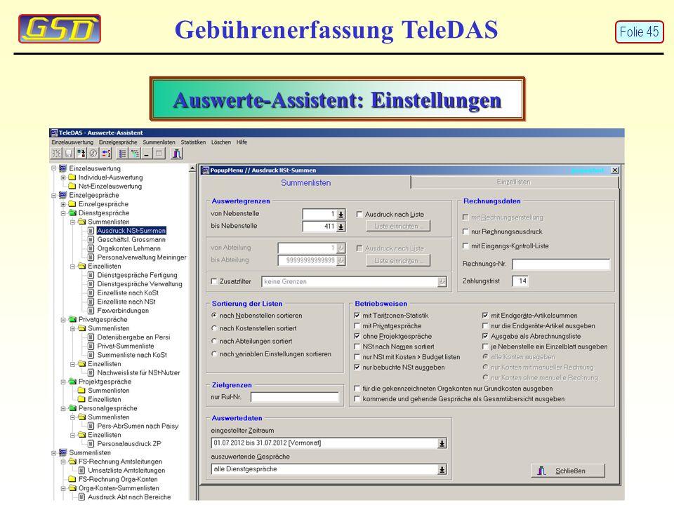Gebührenerfassung TeleDAS Auswerte-Assistent: Einstellungen Folie 45