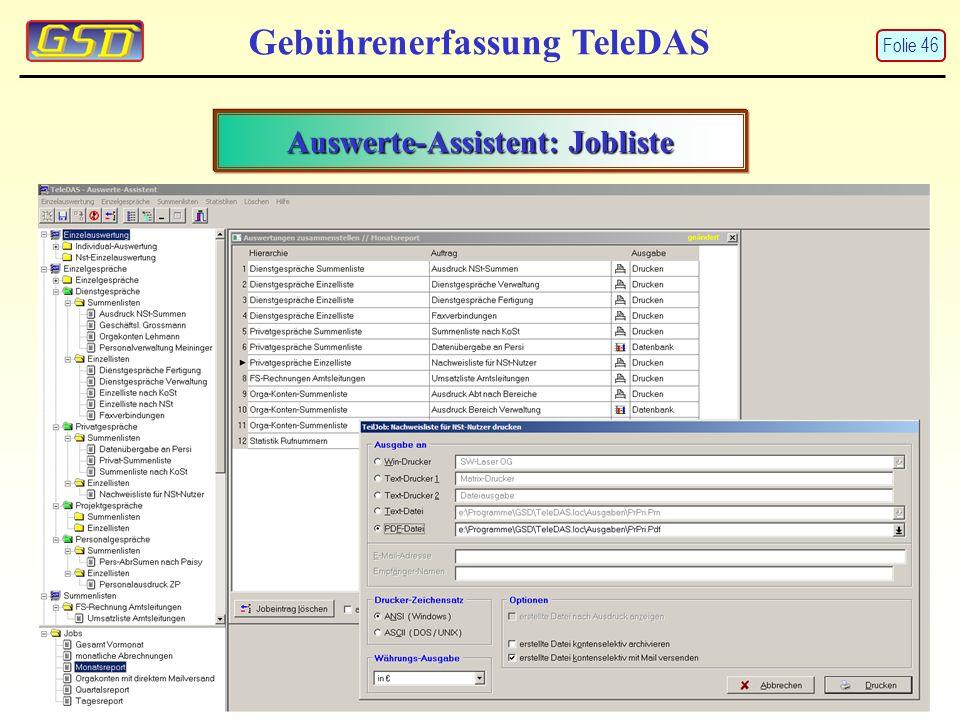 Gebührenerfassung TeleDAS Auswerte-Assistent: Jobliste Folie 46