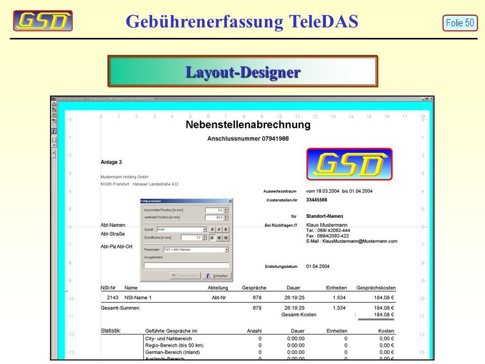 Gebührenerfassung TeleDAS Layout-Designer Folie 50
