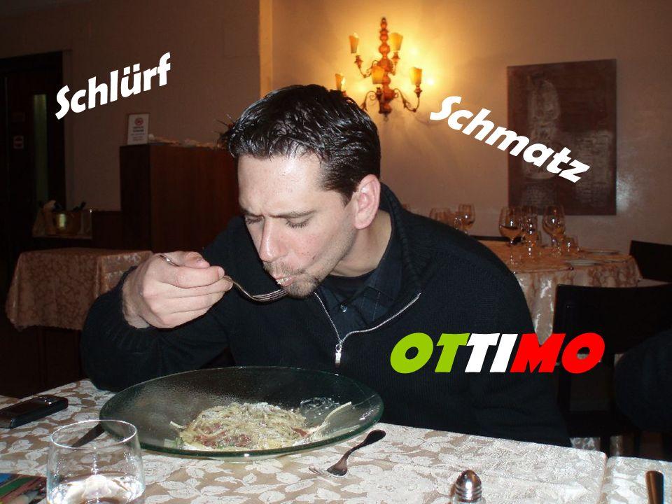 Schlürf Schmatz OTTIMO
