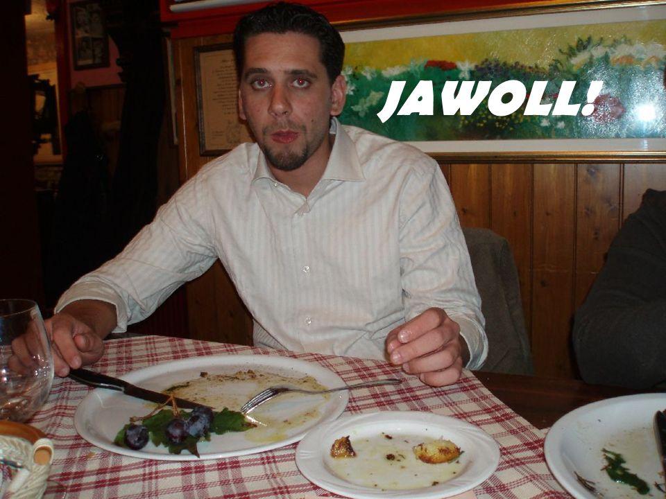JAWOLL!