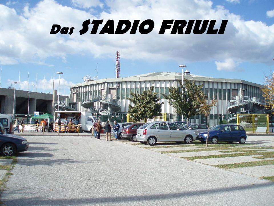 Das STADIO FRIULI