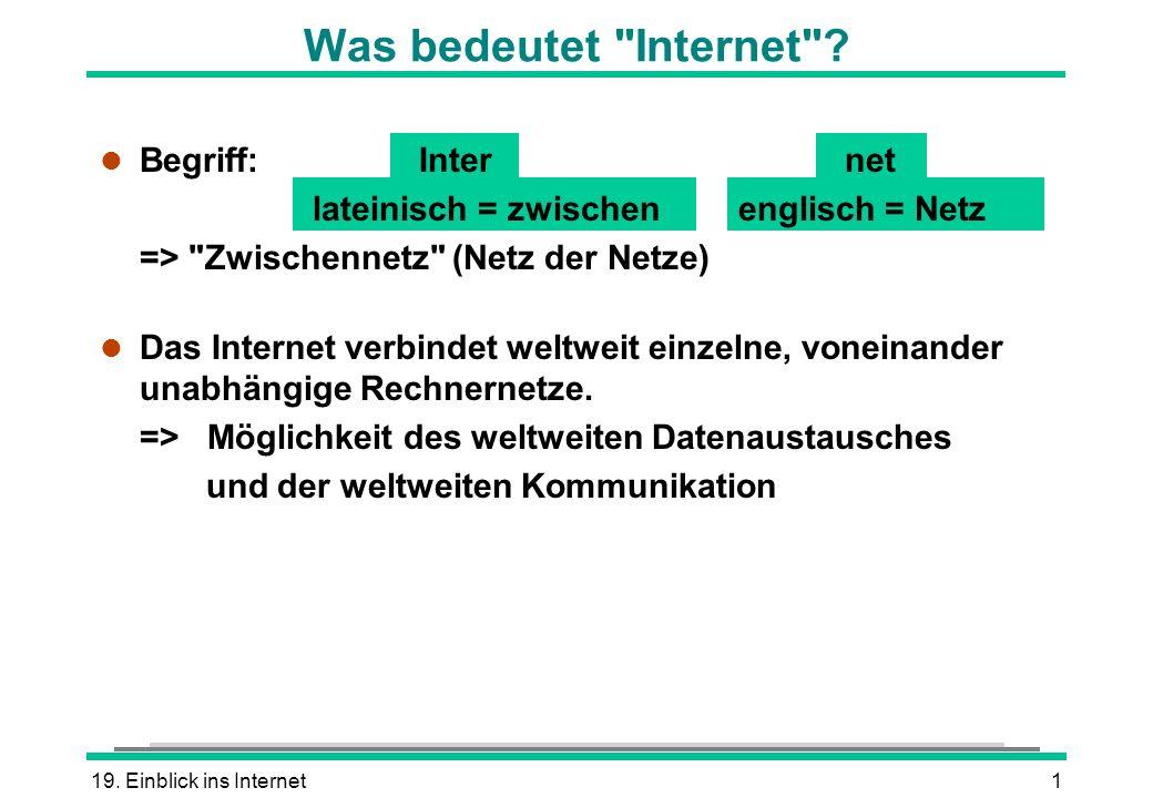 19. Einblick ins Internet1 Was bedeutet