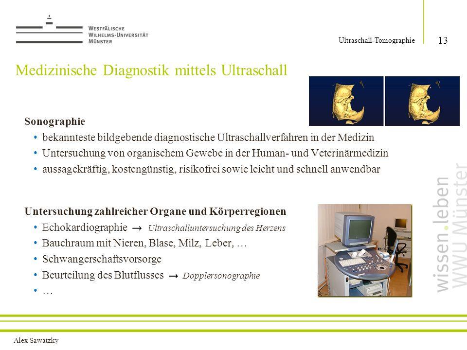 Alex Sawatzky Medizinische Diagnostik mittels Ultraschall Sonographie bekannteste bildgebende diagnostische Ultraschallverfahren in der Medizin Unters
