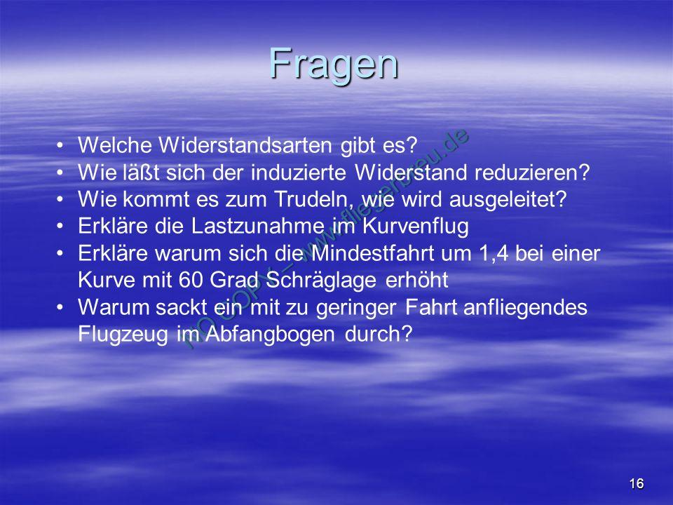 NO COPY – www.fliegerbreu.de 16 Fragen Welche Widerstandsarten gibt es.