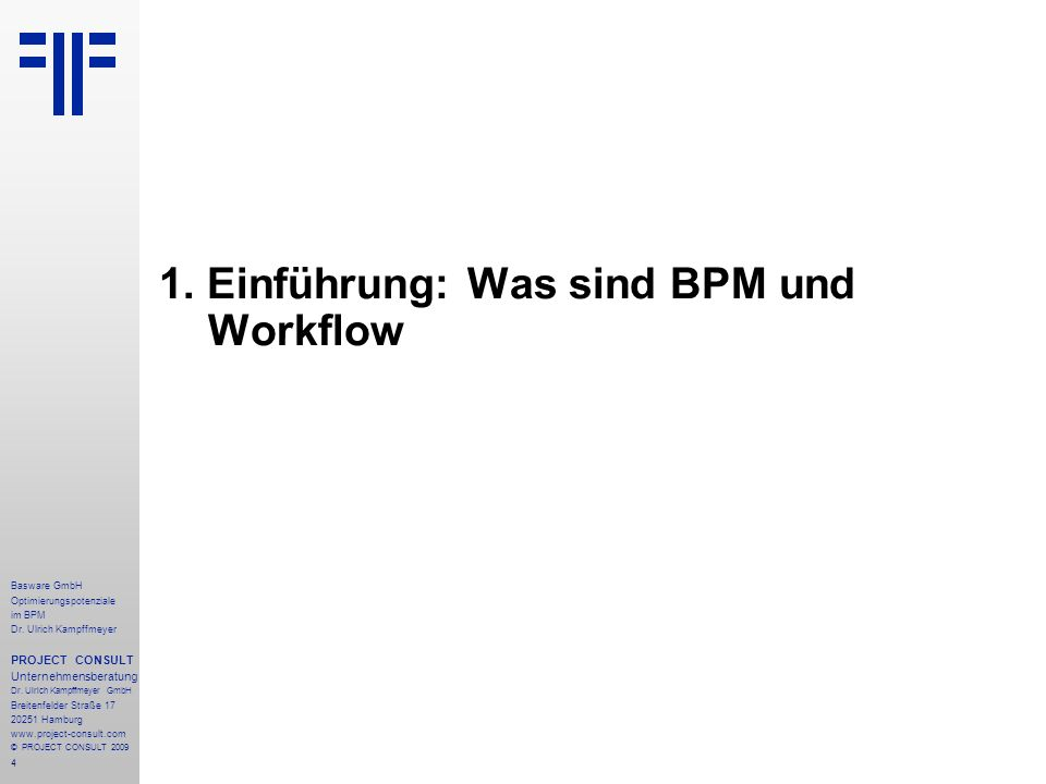 4 Basware GmbH Optimierungspotenziale im BPM Dr.