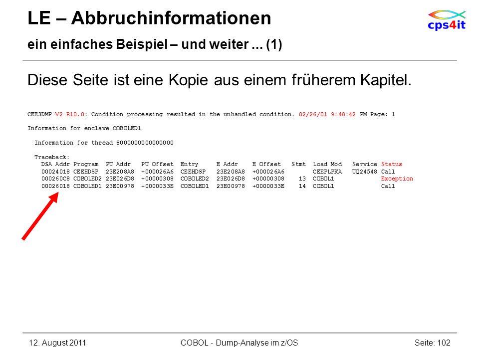 LE – Abbruchinformationen ein einfaches Beispiel – und weiter... (1) Diese Seite ist eine Kopie aus einem früherem Kapitel. CEE3DMP V2 R10.0: Conditio
