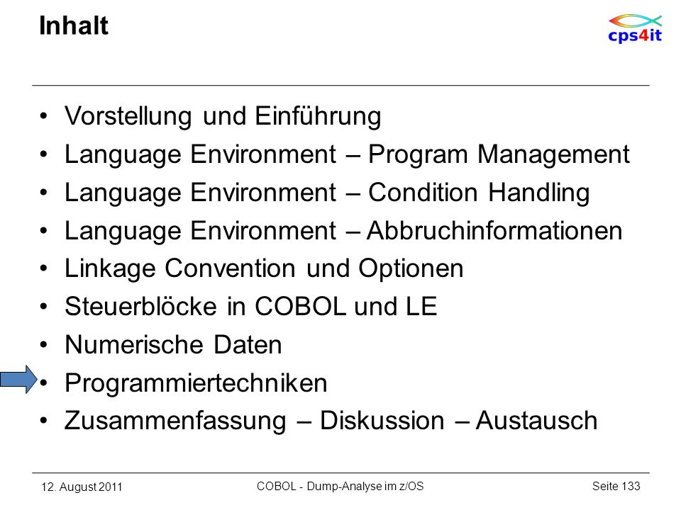 Inhalt Vorstellung und Einführung Language Environment – Program Management Language Environment – Condition Handling Language Environment – Abbruchin