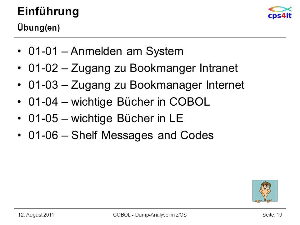 Einführung Übung(en) 01-01 – Anmelden am System 01-02 – Zugang zu Bookmanger Intranet 01-03 – Zugang zu Bookmanager Internet 01-04 – wichtige Bücher i