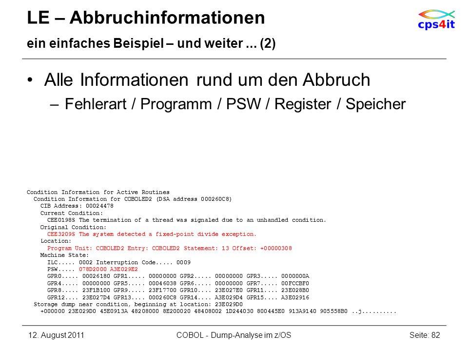 LE – Abbruchinformationen ein einfaches Beispiel – und weiter... (2) Alle Informationen rund um den Abbruch –Fehlerart / Programm / PSW / Register / S