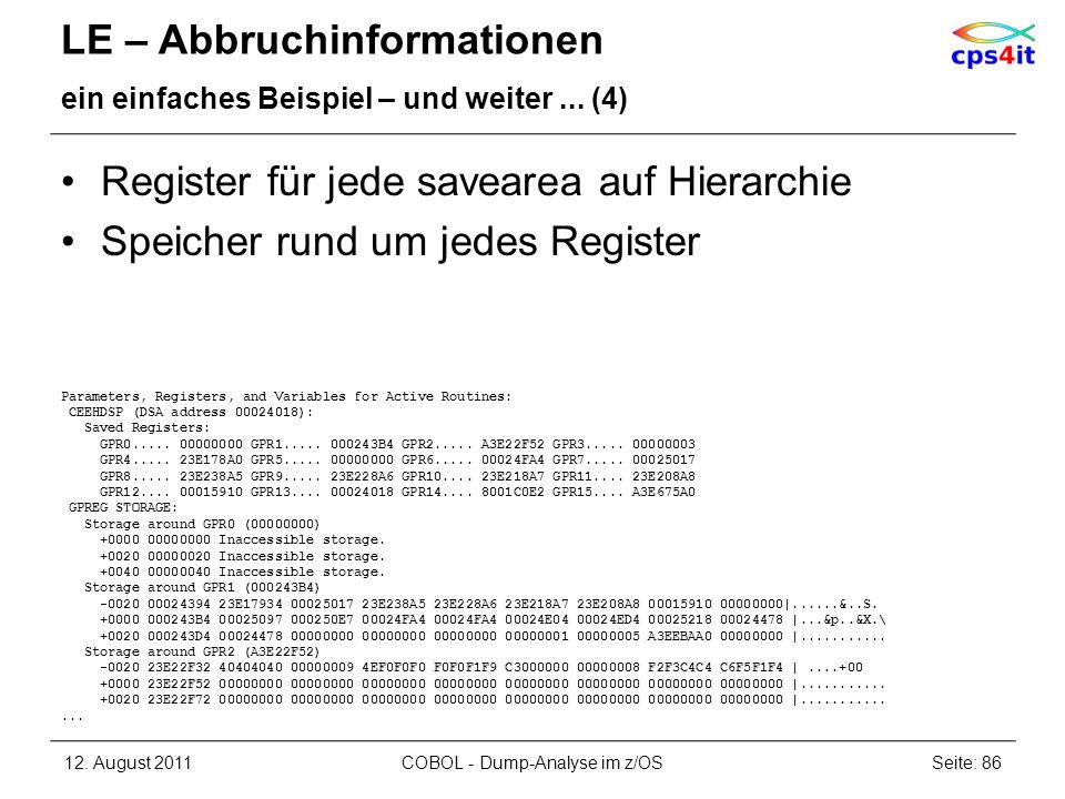 LE – Abbruchinformationen ein einfaches Beispiel – und weiter... (4) Register für jede savearea auf Hierarchie Speicher rund um jedes Register Paramet