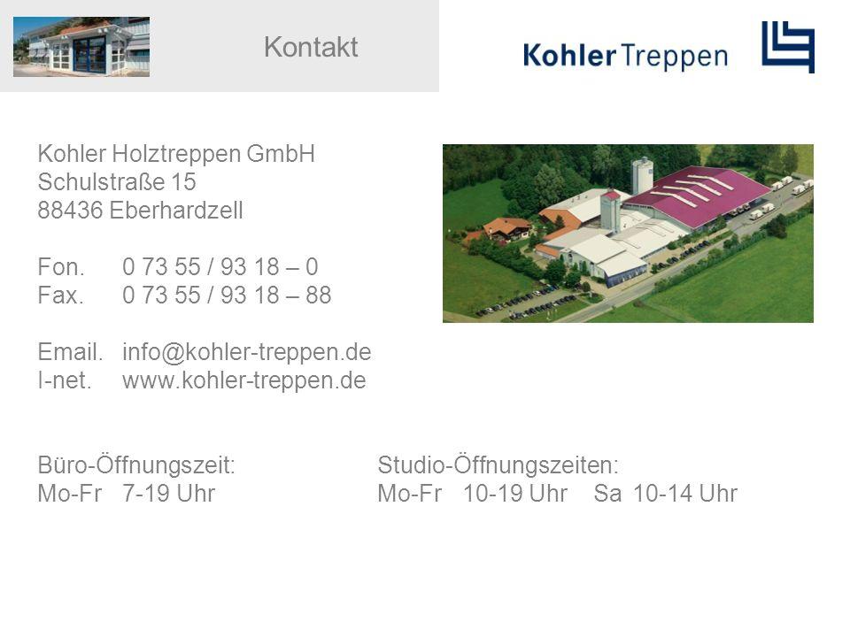 Kohler Holztreppen GmbH Schulstraße 15 88436 Eberhardzell Fon. 0 73 55 / 93 18 – 0 Fax. 0 73 55 / 93 18 – 88 Email.info@kohler-treppen.de I-net.www.ko