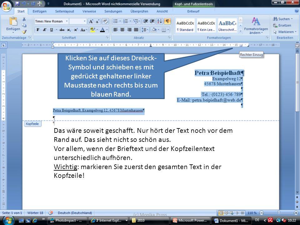(c) Monika Pross Gut gemacht.Sehen Sie nun, wie der Text mit dem Seitenrand aufhört.
