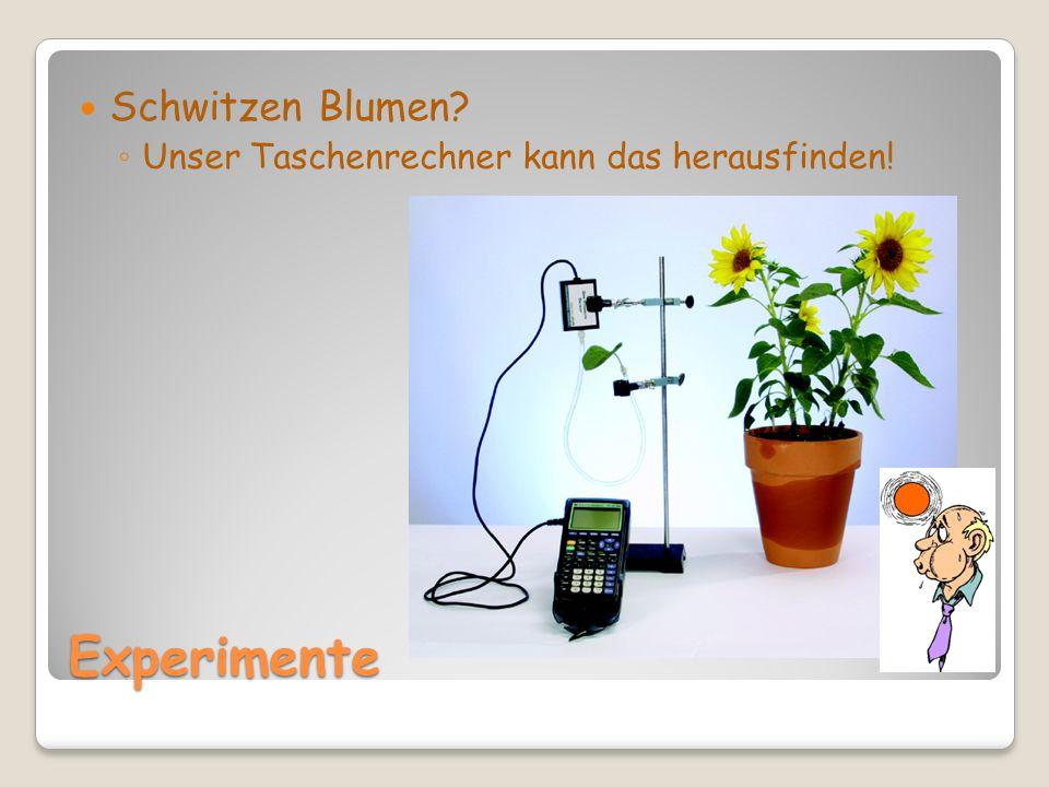 Experimente Schwitzen Blumen Unser Taschenrechner kann das herausfinden!