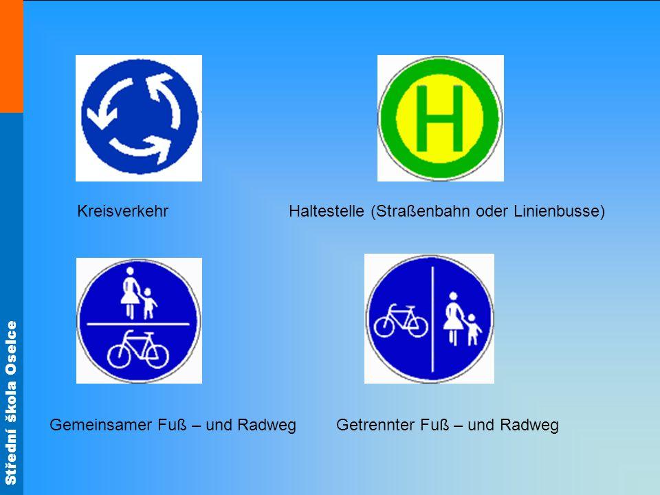 Střední škola Oselce Kreisverkehr Haltestelle (Straßenbahn oder Linienbusse) Gemeinsamer Fuß – und Radweg Getrennter Fuß – und Radweg
