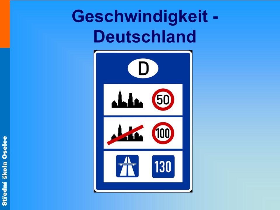 Střední škola Oselce Geschwindigkeit - Deutschland
