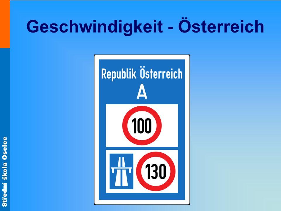 Střední škola Oselce Geschwindigkeit - Österreich
