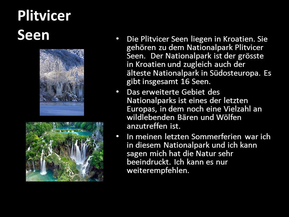 Plitvicer Seen Die Plitvicer Seen liegen in Kroatien.
