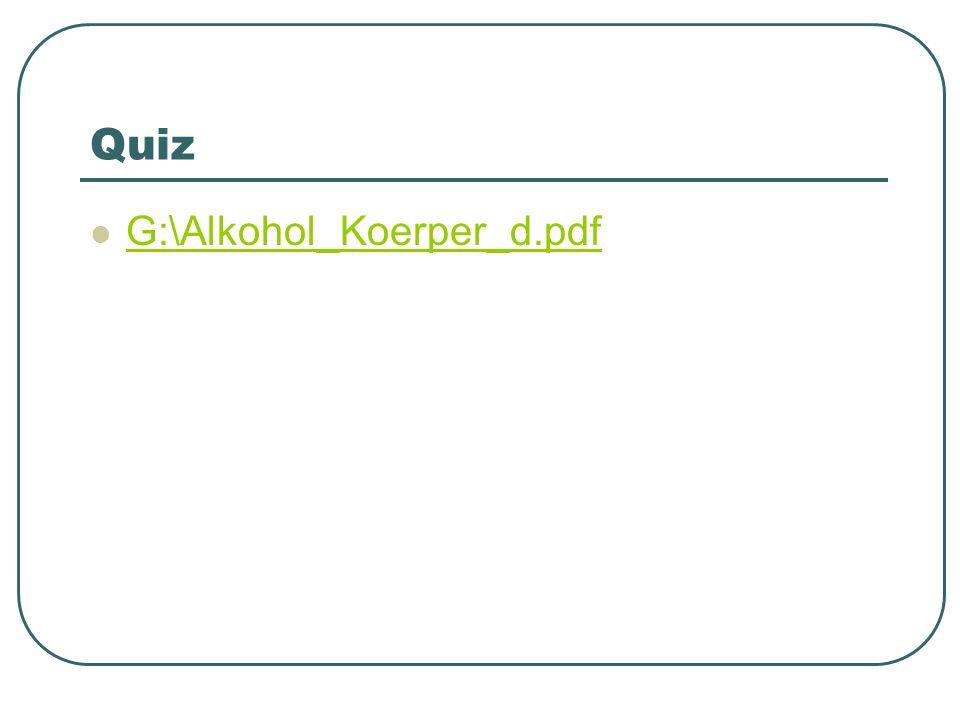 Wirkung G:\Alkohol_Koerper_d.pdf