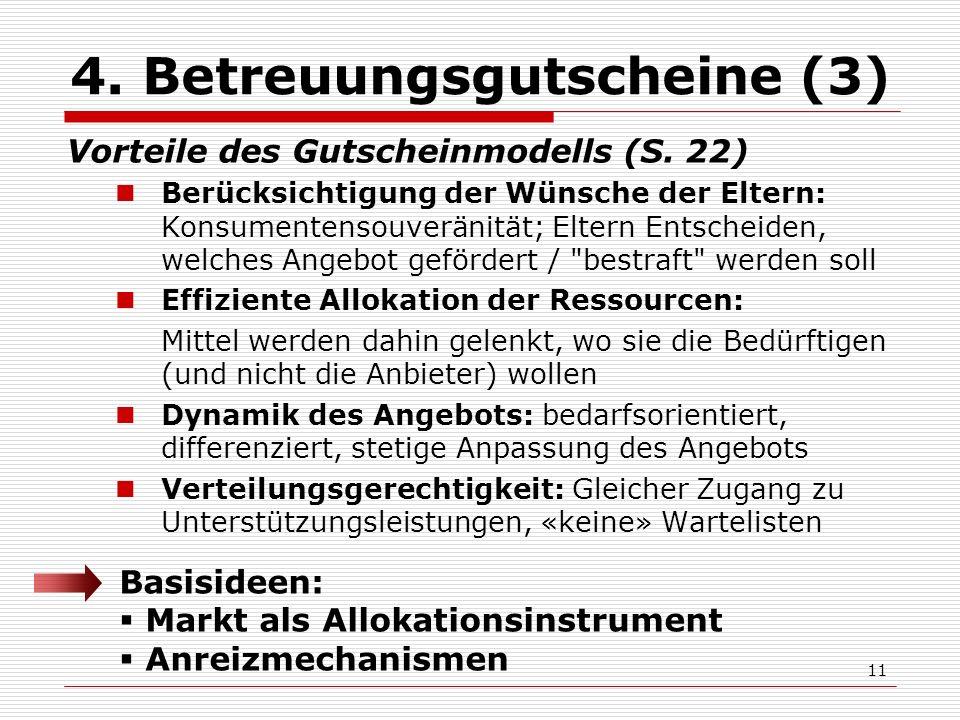 11 4. Betreuungsgutscheine (3) Vorteile des Gutscheinmodells (S.