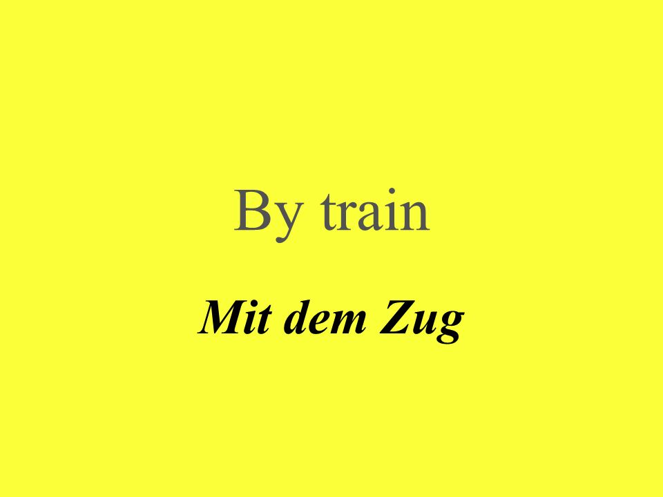 By train Mit dem Zug