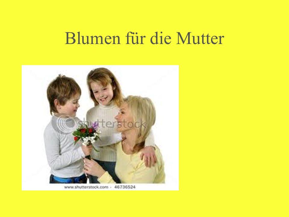 Blumen für die Mutter