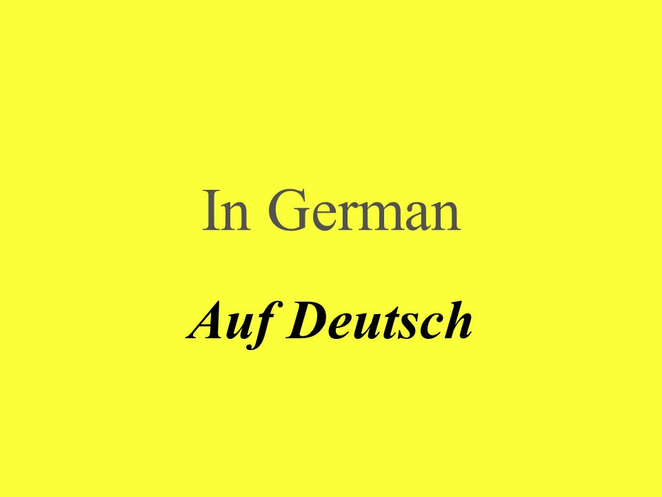 In German Auf Deutsch