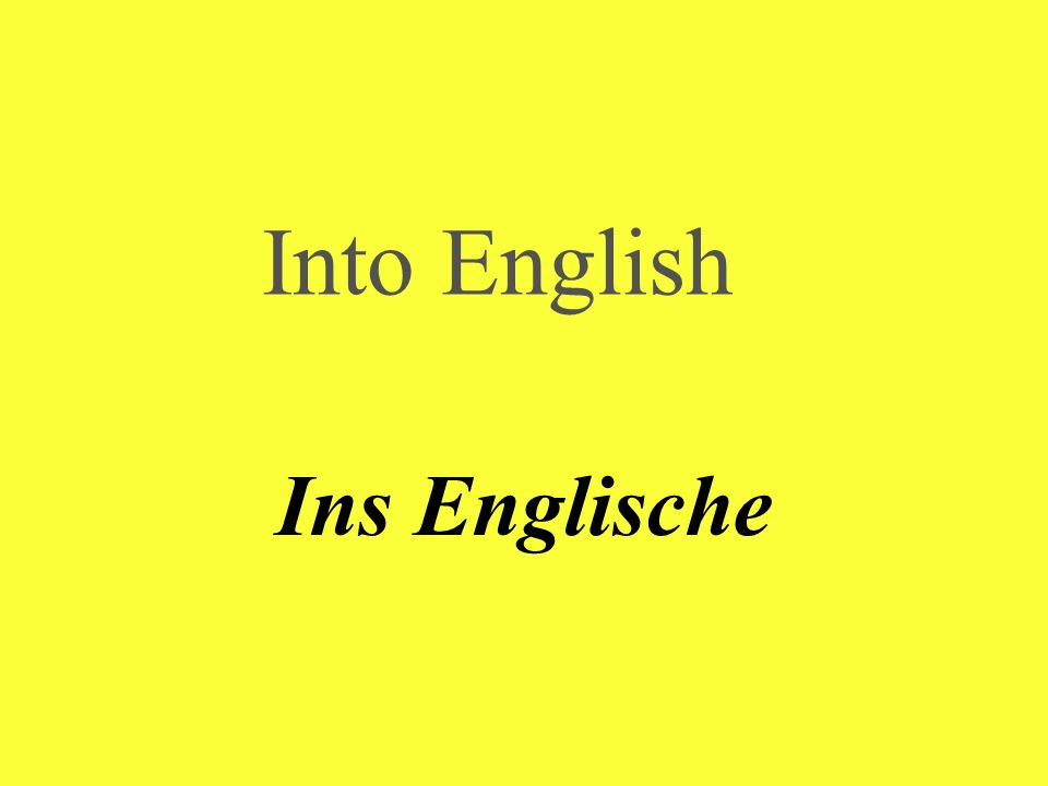 Into English Ins Englische