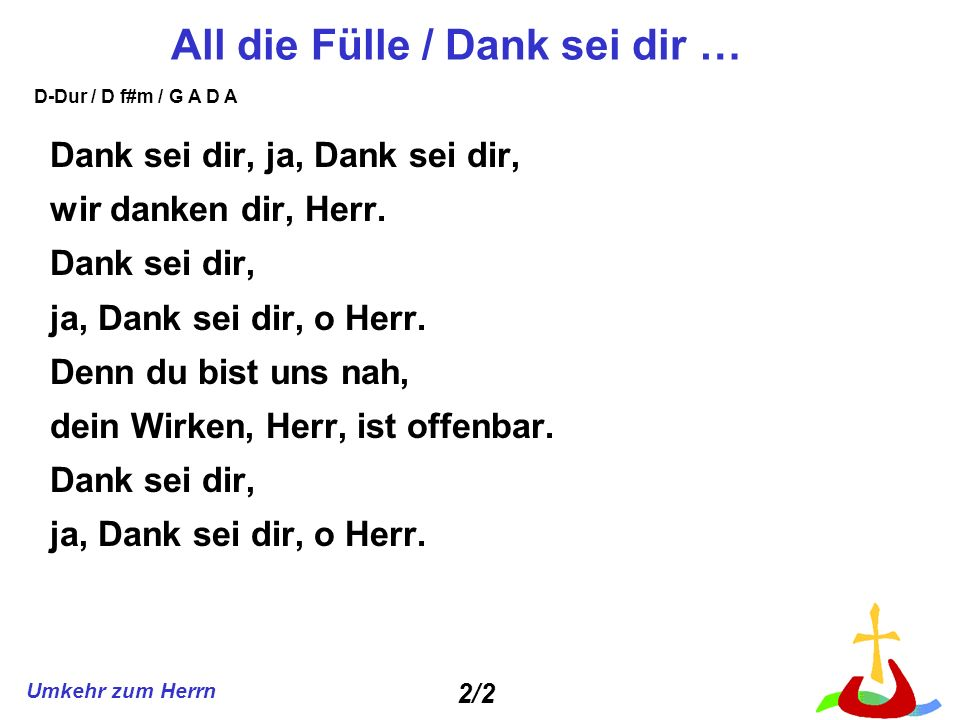 Umkehr zum Herrn Blessing and Honor (Ancient of days) Blessing and honor, glory and power be unto the Ancient of days.