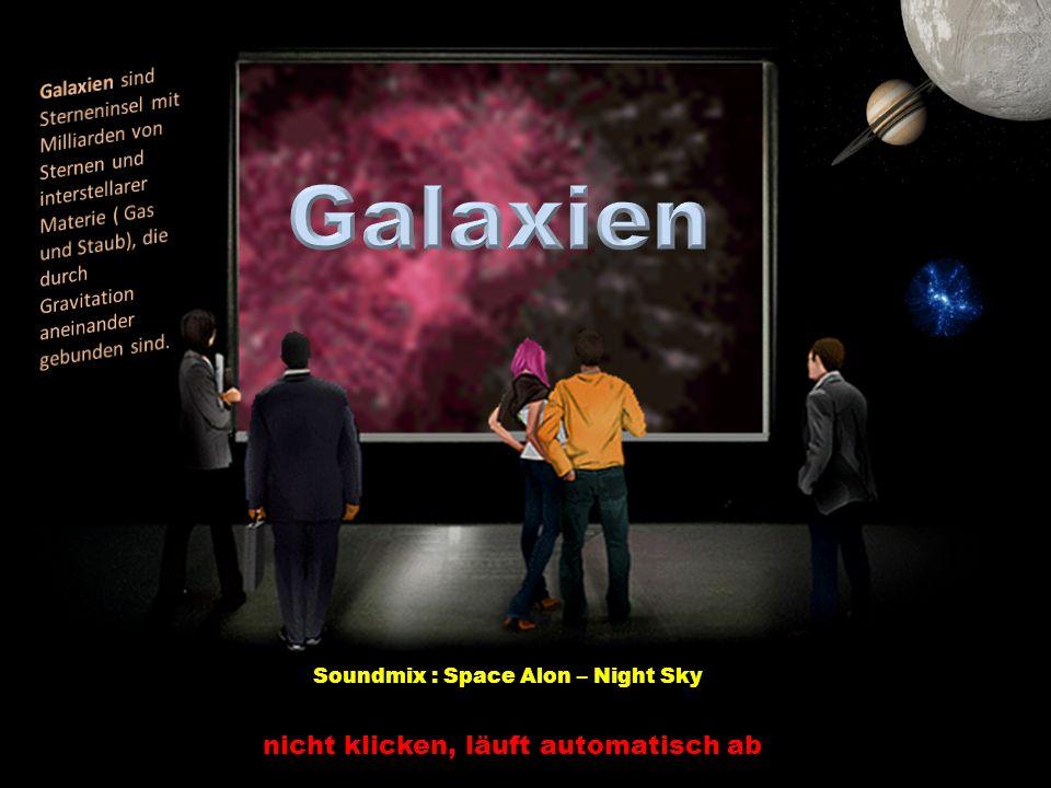 nicht klicken, läuft automatisch ab Soundmix : Space Alon – Night Sky
